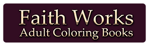 Faith Works Adult Coloring Books