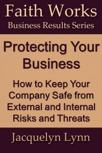 Protecting Your Business - Jacquelyn Lynn - Cover
