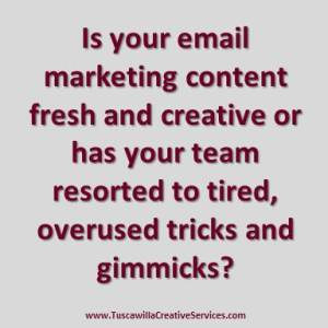 Is your email content fresh and creative?