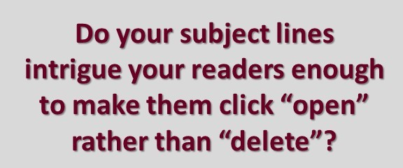 Do your email subject lines intrigue your readers?