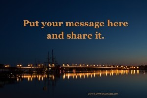 Put-your-message-here-faith-works-images-for-impact