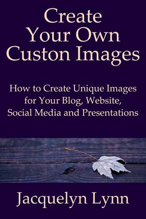 Create Your Own Custom Images by Jacquelyn Lynn (book cover)