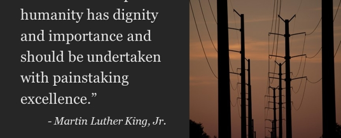 Labor has dignity - Martin Luther King Jr - Faith Works Images for Impact