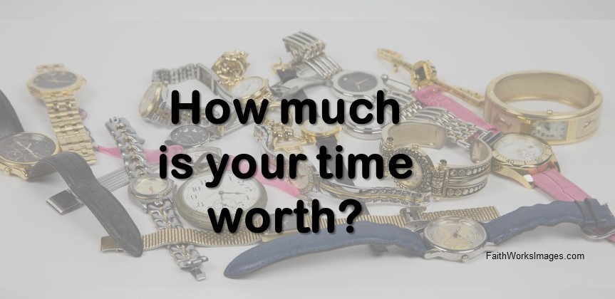 how much is your time worth