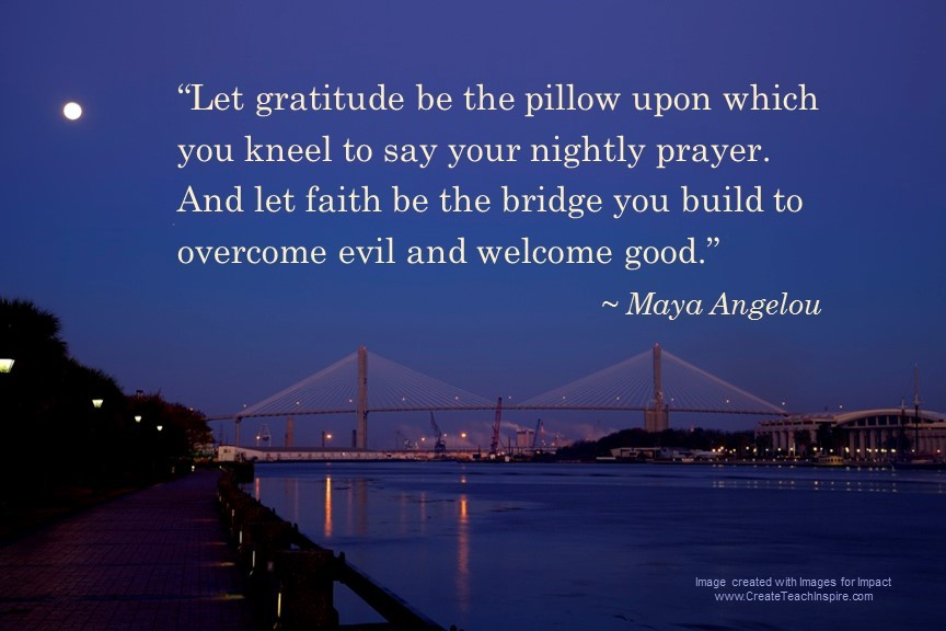 gratitude-pillow-faith-bridge-angelou-images-for-impact