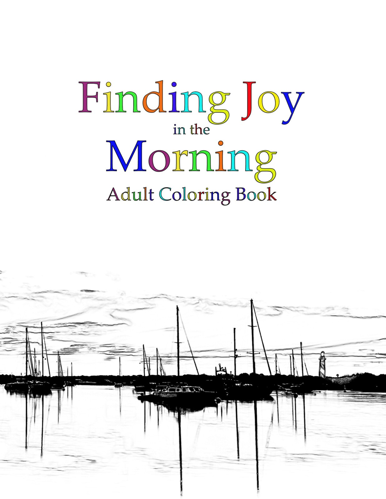Finding Joy in the Morning Adult Coloring Book