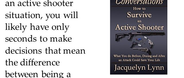 If you find yourself in an active shooter situation, you will likely have only seconds to make decisions that mean the difference between being a victim and a survivor.