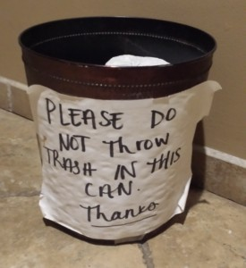 At Marco's in Brevard, NC, they use something that looks like a trash can to hold extra rolls of toilet tissue and have to ask people to not use it as a trash can.