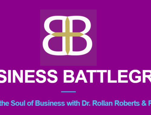 Business Battleground: Creating God-Based Businesses