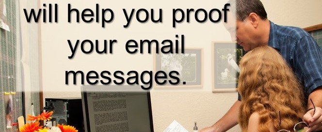 This list of issues will help you proof your email messages.