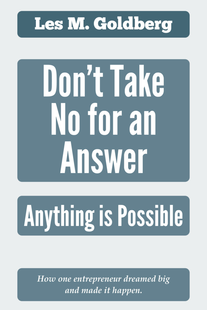 Don't Take No for an Answer - Les M Goldberg