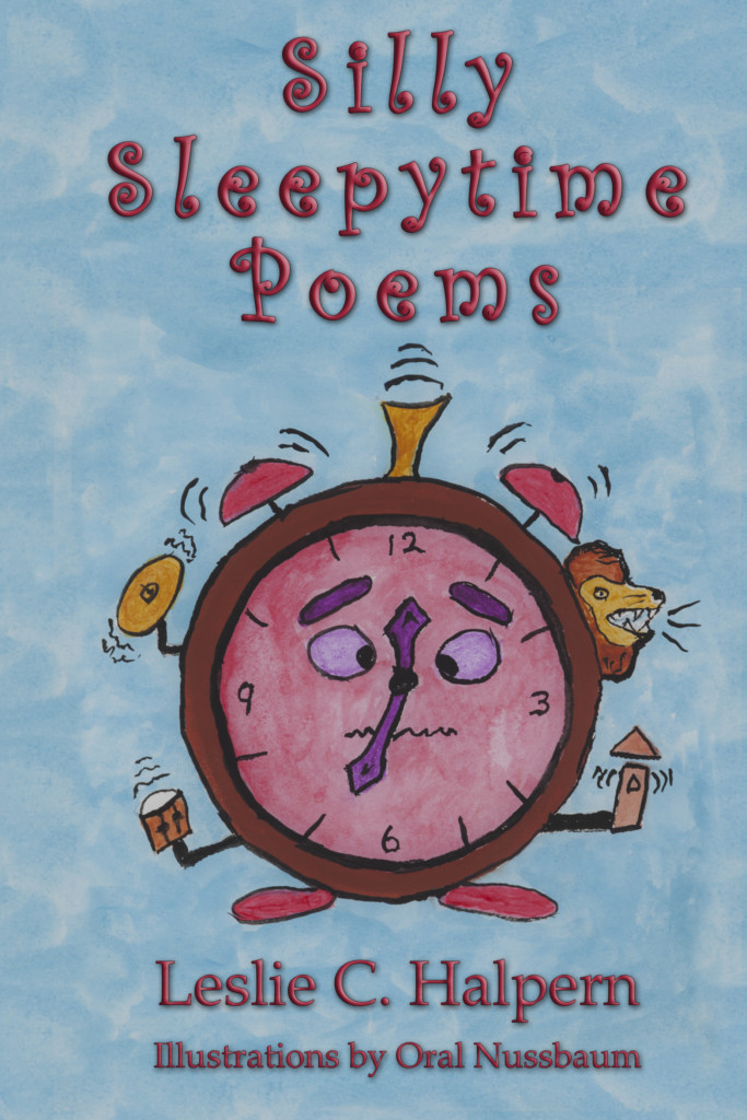 Silly Sleepytime Poems - Leslie C Halpern