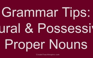 Grammar Tips: Plural & Possessive Proper Nouns