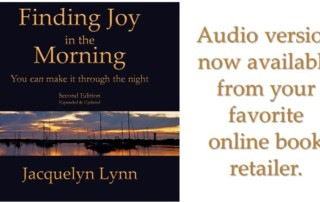 Finding Joy in the Morning - Jacquelyn Lynn - Audio version now available