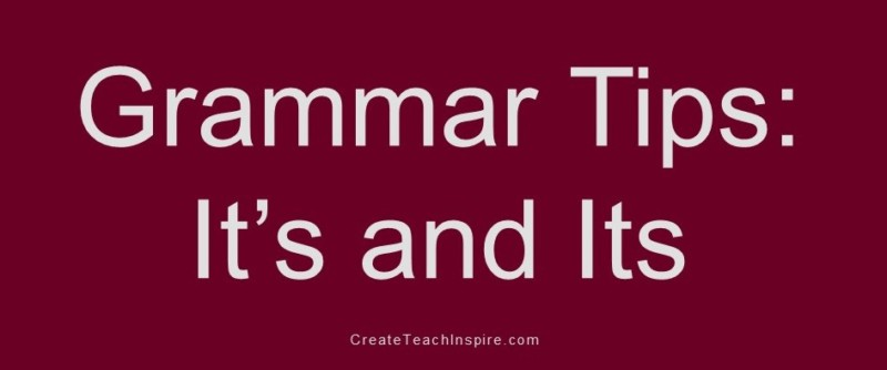 Grammar Tip: It's and Its