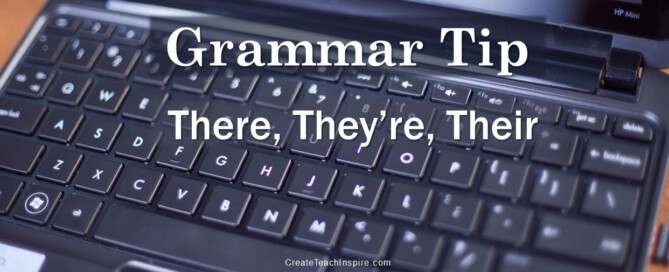 Grammar Tip: There, They're, Their - Jacquelyn Lynn
