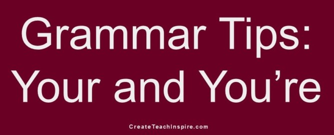 Grammar Tips: Your and You're - Jacquelyn Lynn