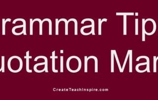 Grammar Tip: Quotation Marks