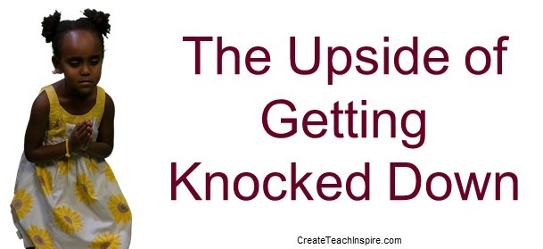 The Upside of Getting Knocked Down - Jacquelyn Lynn