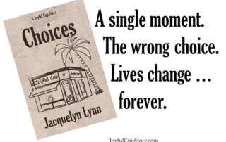 Choices by Jacquelyn Lynn