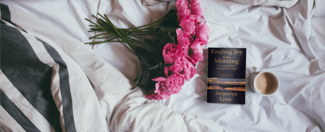 Finding Joy in the Morning - Jacquelyn Lynn