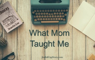 What Mom Taught Me - Jacquelyn Lynn
