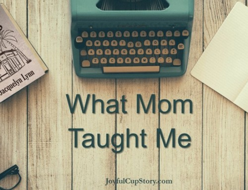 What Mom Taught Me
