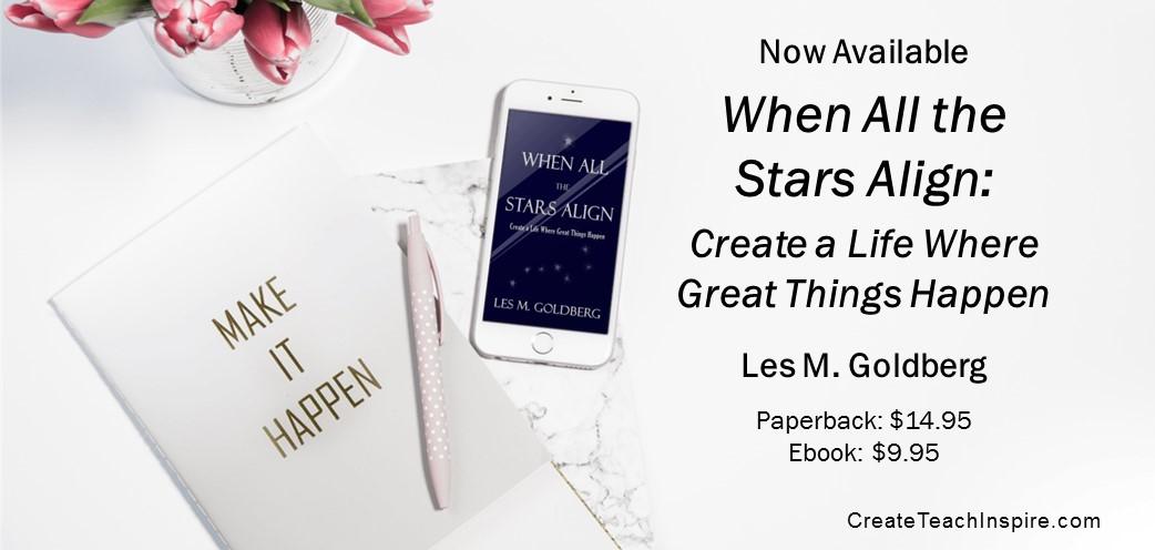 When All the Stars Align - Create! Teach! Inspire!