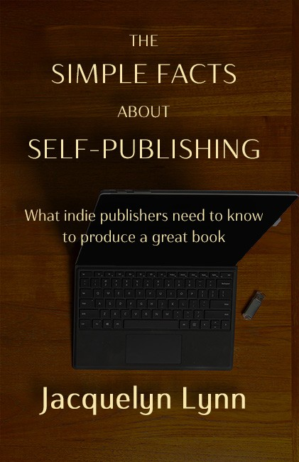 The Simple Facts About Self-Publishing by Jacquelyn Lynn (book cover)