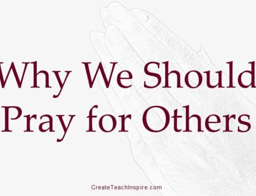 Why Should We Pray for Others?