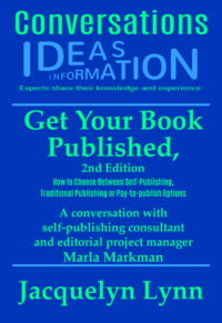 Get Your Book Published (Conversations) Jacquelyn Lynn (cover)