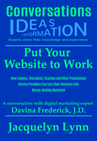 Put Your Website to Work (Conversations) Jacquelyn Lynn (cover)
