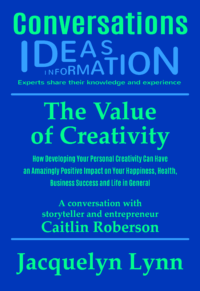 The Value of Creativity (Conversations) Jacquelyn Lynn (cover)
