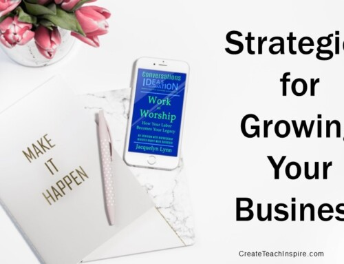 Strategies for Growing Your Business