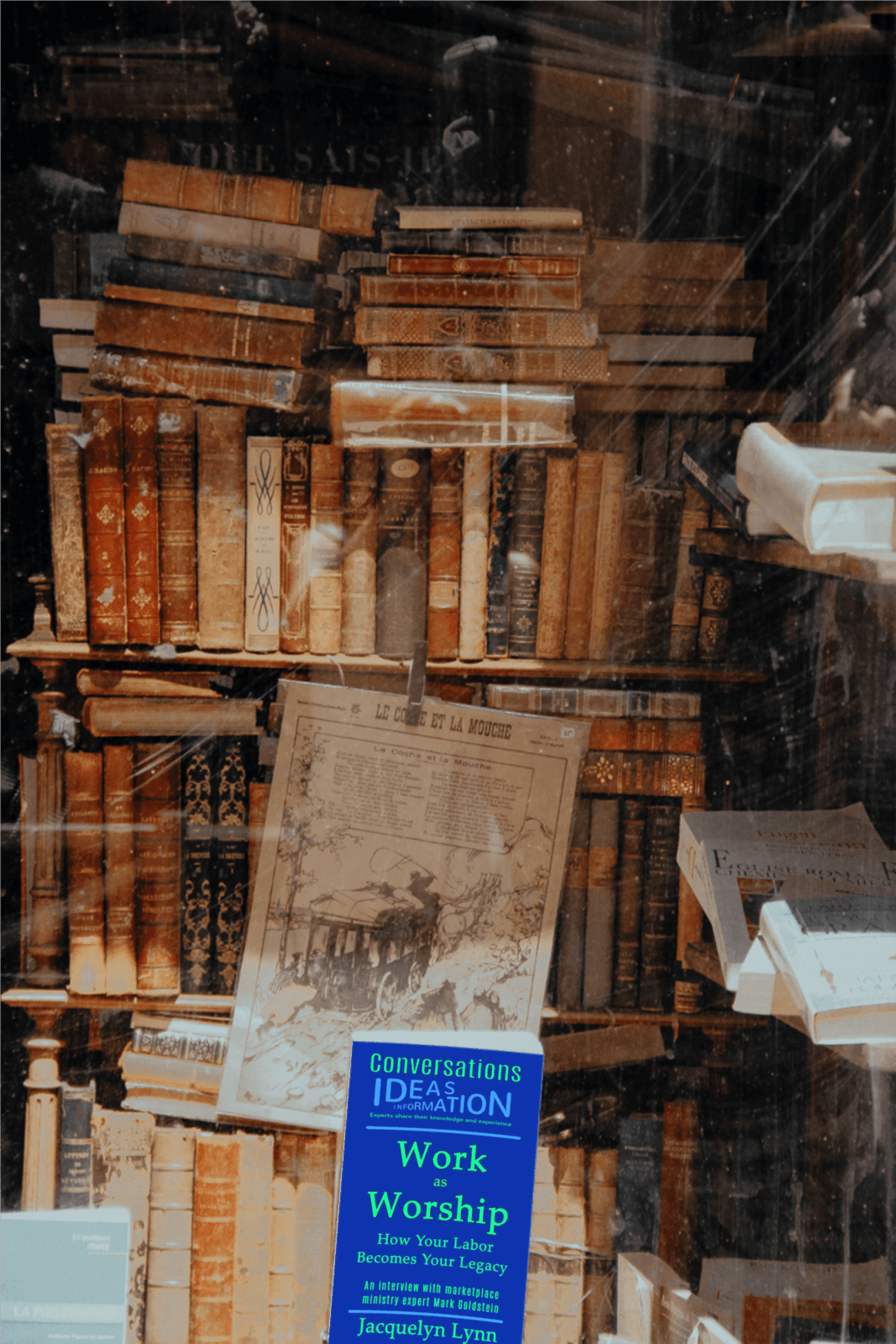 Bookstore window - Work as Worship - Jacquelyn Lynn