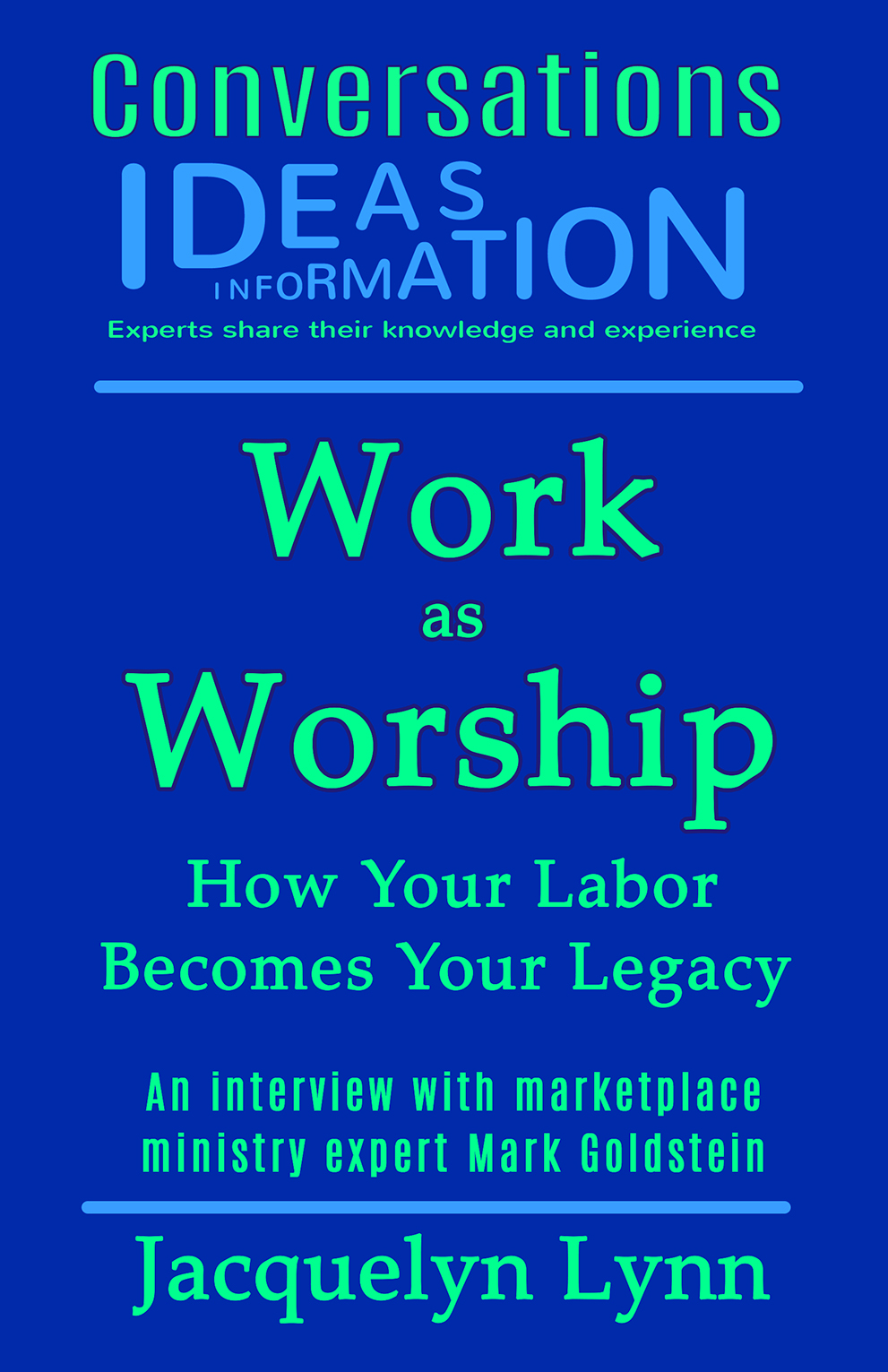 Work as Worship (Conversations) Jacquelyn Lynn (cover)