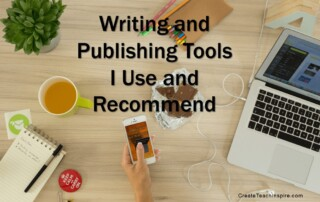 Writing and Publishing Tools I Use and Recommend